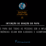Papa Francisco alerta para os vícios e os perigos do mundo virtual